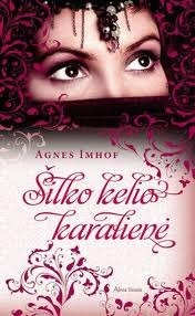 Šilko kelio karalienė  by  Agnes Imhof