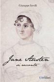 Jane Austen si racconta  by  Giuseppe Ierolli