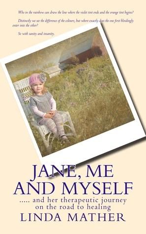 Jane, Me and Myself Linda  Mather