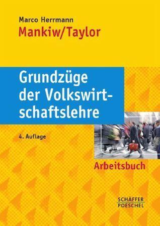 Arbeitsbuch Grundzüge der Volkswirtschaftslehre  by  Marco Herrmann