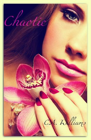 Chaotic (Imperfection, #1) C.A. Williams