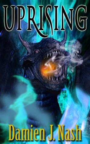 Uprising (Talgard Series #2)  by  Damien J. Nash