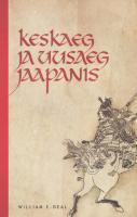 Keskaeg ja uusaeg Jaapanis William E. Deal