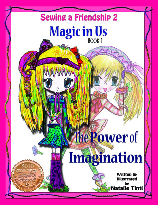 Magic in Us. the Power of Imagination.  by  Natalie Tinti