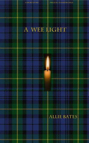 A Wee Light  by  Allie Bates