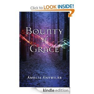 Bounty of Grace  by  Amelia Antwiler
