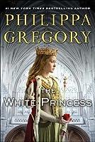 The White Princess (The Cousins' War,  #5)