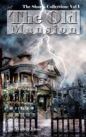 The Old Mansion  by  Walter Lazo
