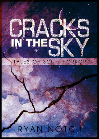 The Cellar Jar (Cracks in the Sky, #3)  by  Ryan Notch