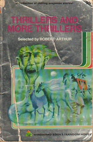 Thrillers And More Thrillers Robert Arthur