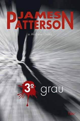 3º Grau (Clube das Mulheres Contra o Crime #3) James Patterson