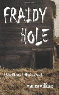 Fraidy Hole Warren Williams