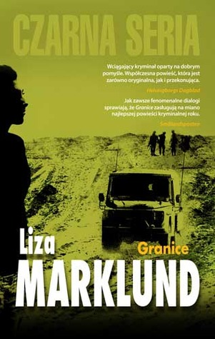 Granice (Annika Bengtzon, #9) Liza Marklund