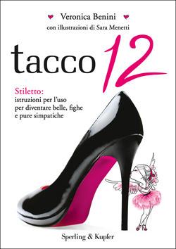 Tacco 12 Veronica Benini