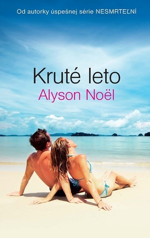 Kruté leto Alyson Noel