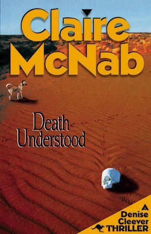 Death Understood (Denise Cleever Thrillers, #2) Claire McNab