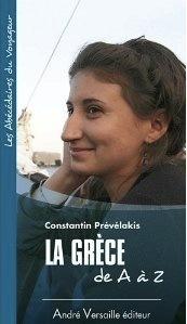 La Grèce de A à Z  by  Constantin Prévélakis