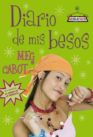 Diario de mis besos Meg Cabot