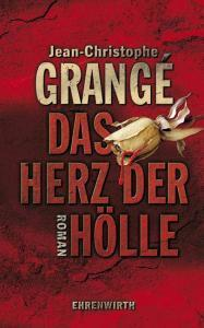 Das Herz der Hölle  by  Jean-Christophe Grangé