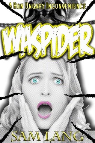 Waspider  by  Sam Lang