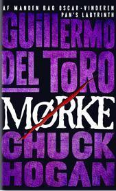 Mørke (Strain-Trilogien #2) Guillermo del Toro