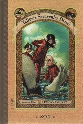 Son (Talihsiz Serüvenler Dizisi, #13) Lemony Snicket