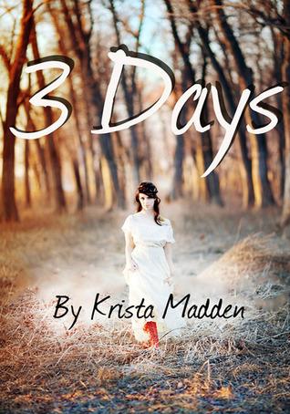 3 Days Krista Madden