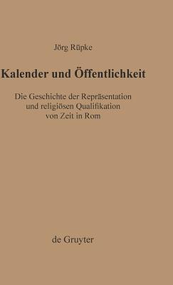Kalender Und Öffentlichkeit Jörg Rüpke
