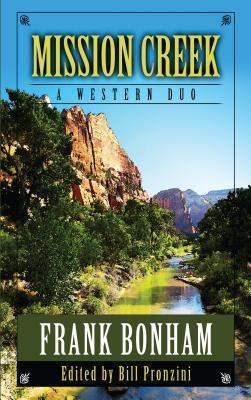 Mission Creek: A Western Duo  by  Frank Bonham