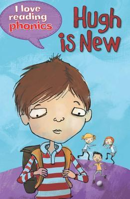Hugh is New  by  Louise Goodman