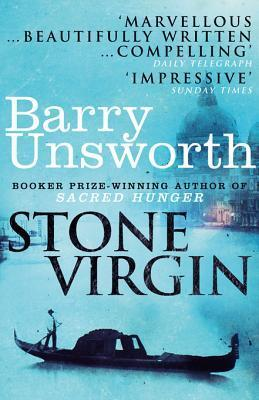 Stone Virgin  by  Barry Unsworth