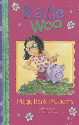 Piggy Bank Problems Fran Manushkin