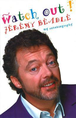Watch Out!  by  Jeremy Beadle