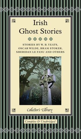 Irish Ghost Stories  by  David Stuart Davies