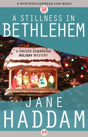 A Stillness in Bethlehem Jane Haddam