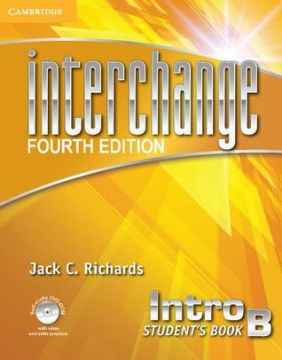 Interchange Intro Students Book B with Self-Study DVD-ROM and Online Workbook B Pack Jack C. Richards