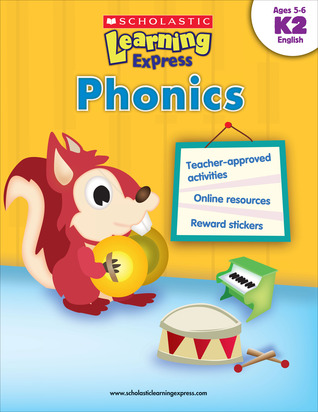 Phonics: Ages 5-6  by  Scholastic Inc.