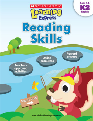 Reading Skills: Ages 5-6  by  Scholastic Inc.