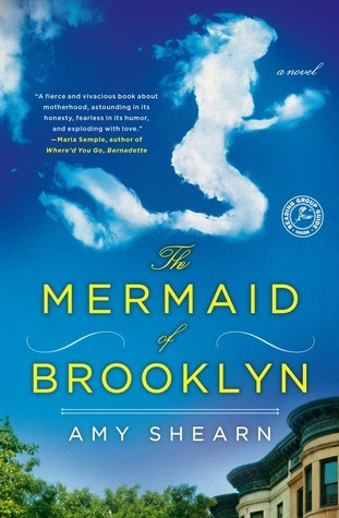 The Mermaid of Brooklyn: A Novel  by  Amy Shearn