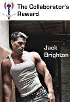 The Collaborators Reward  by  Jack Brighton