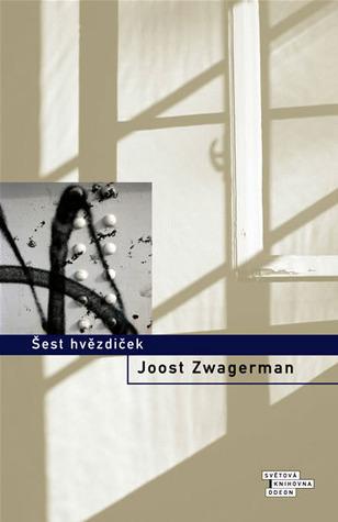 Šest hvězdiček  by  Joost Zwagerman