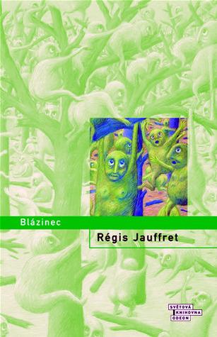 Blázinec Régis Jauffret