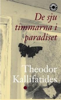 De sju timmarna i paradiset Theodor Kallifatides