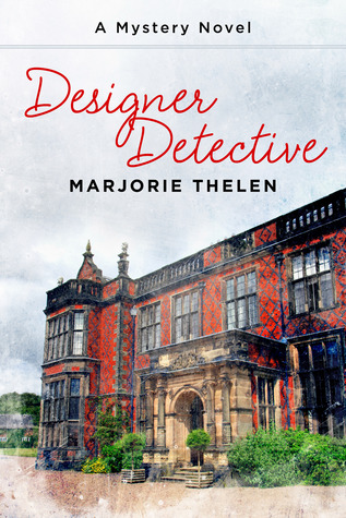 Designer Detective (Book 1)  by  Marjorie Thelen