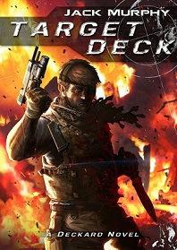 Target Deck (Deckard, #2)  by  Jack Murphy