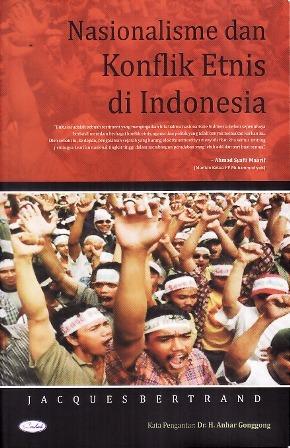 Nasionalisme dan Konflik Etnis di Indonesia Jacques Bertrand
