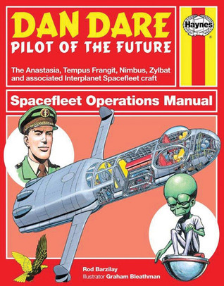 Dan Dare: Spacefleet Operations Manual  by  Rod Barzilay