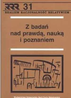 Z badań nad prawdą, nauką i poznaniem Zbysław Muszyński