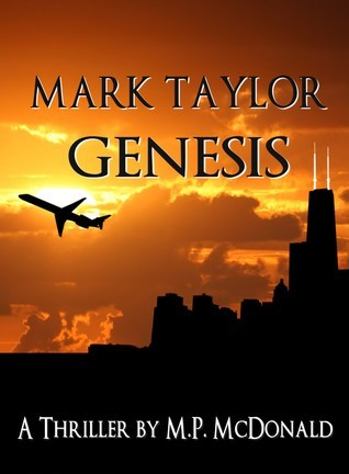 Genesis (Mark Taylor Series, #0)  by  M.P. McDonald
