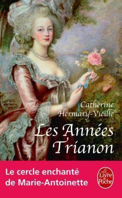 Les années Trianon: roman  by  Catherine Hermary-Vieille